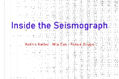 Inside the Seismograph